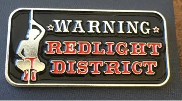 Pin Warning Redlight District
